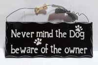 Beware of Owner Sign