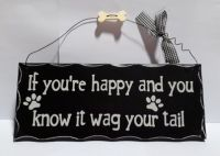 Wag your Tail Sign