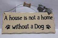 A House is not a home..' Sign