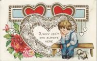 O Why Isn't She Here Valentines Vintage Postcard